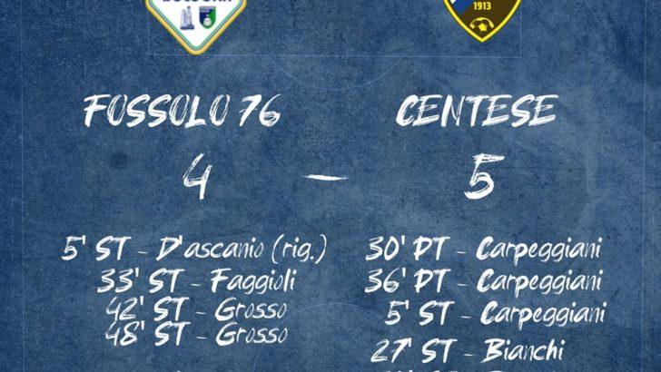 CENTO (FE) CENTESE CALCIO IN COPPA EMILIA ALLA GRANDE: FOSSOLO 76 vs CENTESE CALCIO 4-5. ..TRIPLETTA PER CARPEGGIANI E DOPPIETTA PER BIANCHI !